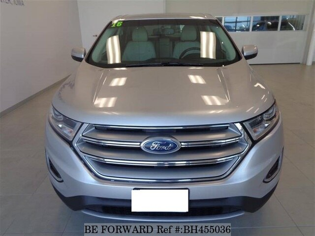 Used 2016 FORD EDGE BH455036 for Sale